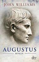 Augustus: Roman von Williams, John | Buch | Zustand gut