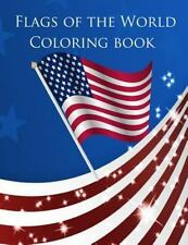 Flags of the World Coloring Book: A great coloring book for kids to learn the fl