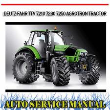 Deutz-fahr 7210 7230 7250 TTV Agrotron Tractor Workshop Service Repair Manual