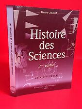 Henri Jaunet Histoire des sciences 2ème partie éditions de la Framboisière 2002