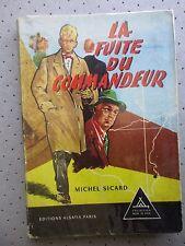 """SCOUTISME.SIGNE DE PISTE.""""LA FUITE DU COMMANDEUR"""" M.SICARD.ILL GOURLIER T.B.E."""