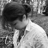 Roseanne Reid - Trails (NEW CD)