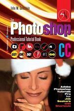 Photoshop Pro 4: The Adobe Photoshop CC Professional Tutorial Book 66...