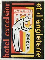 ORIGINAL- HOTEL EXCELSIOR NANCY, FRANCE BAGGAGE LABEL UNUSED (ART NOUVEAU) c1944