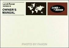 Land Rover Series III Owners Manual 3 1972 1973 1974 1975 1976 1977 1978 1979 80