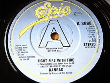 "KANSAS - FIGHT FIRE WITH FIRE  7"" VINYL PROMO"