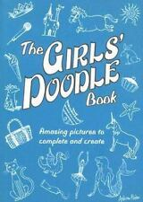 The Girls' Doodle Book: Over 100 Pictures to Complete and Create (Paperback or S