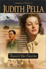 Toward the Sunrise (Daughters of Fortune, Book 3)-ExLibrary