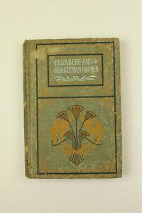 ELIZABETH AND HER GERMAN GARDEN by Elizabeth Von Arnim, Early 1900'S, Burt Co.