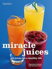 Miracle Juices by Charmaine Yabsley, Amanda Cross (Hardback, 2001)