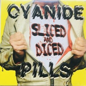 Cyanide Pills – Sliced And Diced LP New!!!
