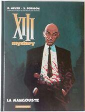 XIII MYSTERY - T1: LA MANGOUSTE - MEYER / DORISON - EO