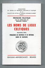 Les Noms de Lieux Celtiques - Deuxième série - François Falc'hun