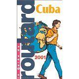 Guide du Routard - Cuba 2001 - 2000 - Broché