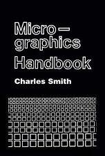 NEW Micrographics Handbook by Charles Smith
