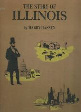 THE STORY OF ILLINOIS - Hansen (1956) Pre Bound Edition