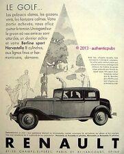 PUBLICITE AUTOMOBILE RENAULT BERLINE SPORT NERVASTELLA GOLF DE 1930 FRENCH AD