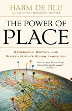The Power of Place: Geography, Destiny, and Globalization's Rough Landscape (Pap