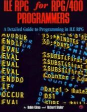 ILE RPG for RPG/400 Programmers:  A Detailed Guide to Programming in ILE RPG