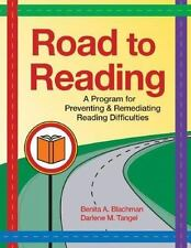 Road to Reading: A Program for Preventing and Remediating Reading Difficulties..