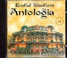 Euskal Klasikoen Antologia - Jesus Guridi 18 CD 1997