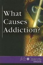 What Causes Addiction? (At Issue)