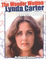Wonder Woman Lynda Carter Photo Book, Paperback by Sanders, Donald, Like New ...