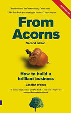 NEW From Acorns: How to Build a Brilliant Business by Caspian Woods