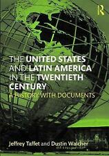 The United States and Latin America: A History with Documents (Series) by Walche