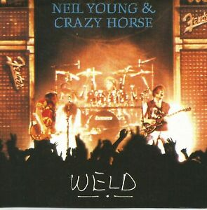 Neil Young & Crazy Horse - WELD. Full track list in picture 2.