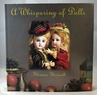 A Whispering of Dolls by Florence Theriault (2001, Hardcover)
