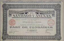 Part de Fondateur Compagnie Minière de Santiago y Anexas 1925