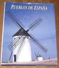 PUEBLOS De ESPANA Illustrated 1991 Hardcover Dustjacket Spain