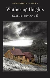 Wuthering Heights Emily Bronte book (Wordsworth Classics)
