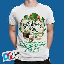 St Patricks Day 2021 T-Shirt In Lockdown Quarantined  Paddys Tee Ireland Drunk