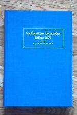 SOUTHEASTERN BROADSIDES BEFORE 1877 Bibliography Research Americana US history