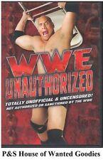 WWE Unauthorized NEW DVD  FREE SHIPPING