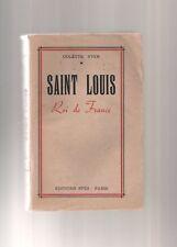 SAINT LOUIS ROI DE FRANCE COLETTE YVER SPES 1947