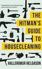 The Hitman's Guide to Housecleaning by Hallgrimur Helgason (2012, Paperback)