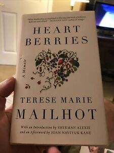 Heart Berries: A Memoir - Hardcover By Mailhot, Terese Marie - GOOD