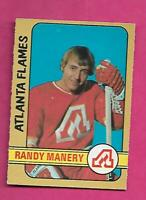 1972-73 OPC # 260 FLAMES RANDY MANERY   ROOKIE  HIGH # GOOD CARD (INV# C5241)