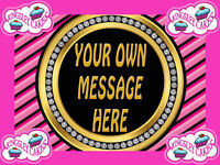 24 x CUSTOMISED WITH YOUR OWN MESSAGE TEXT EDIBLE CUPCAKE TOPPERS RICE PAPER