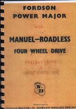 Routes de traction fordson power major quatre roues motrices tracteur instruction book