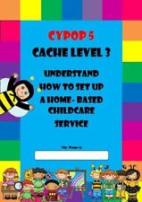 CYPOP 5 Set up a home-based Childcare Service for Childminders CYPW level 3 CD