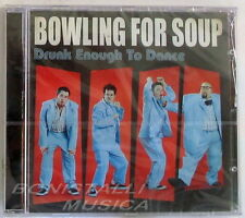 BOWLING FOR SOUP - DRUNK ENOUGH TO DANCE - CD Sigillato