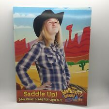 SonWest Roundup: Saddle Up! Bible Stories Ages 10 to 12 / Grades 5 & 6 Free Ship