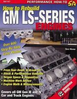 How To Rebuild Gm Chevy Ls Series Engines