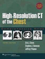 High-Resolution CT of the Chest : Comprehensive Atlas by Eric J. Stern, Jeffr