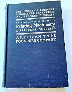 """American Type Founders Co. 1903  """"Specimens,Printing Machinery and Supplies"""""""
