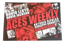 David Lloyd - Aces Weekly - La Valle Delle Ombre dall'autore di V for Vendetta